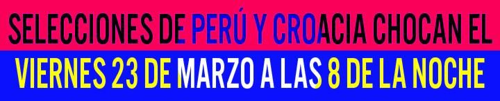 Selecciones Perú y Croacia